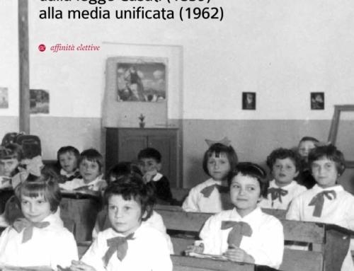 Sui banchi di scuola – l'istruzione a Castelfidardo dalla legge Casati (1859) alla media unificata (1962)